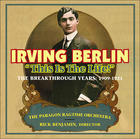 "Rick Benjamin's - ""Irving Berlin - This Is The Life!"""