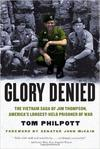 """Glory Denied"" oral biography by Tom Philpott"