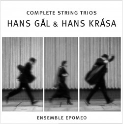 Hans Gal, Hans Krasa The Complete String Trios