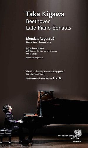Taka Kigawa performs Beethoven's last five piano sonatas on Monday, August 26 at (le) Poisson Rouge in New York City.