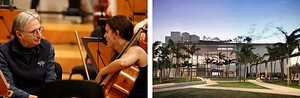 Left: Michael Tilson Thomas works with Cello Fellow Meredith McCook. Right: New World Center and SoundScape Park.