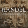 Handel Dixit Dominus, Ode for the Birthday of Queen Anne, Zadok the Priest